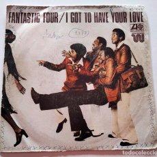 Discos de vinilo: VINILO SINGLE DE FANTASTIC FOUR. I GOT TO HAVE YOUR LOVE. 1977.. Lote 289018873