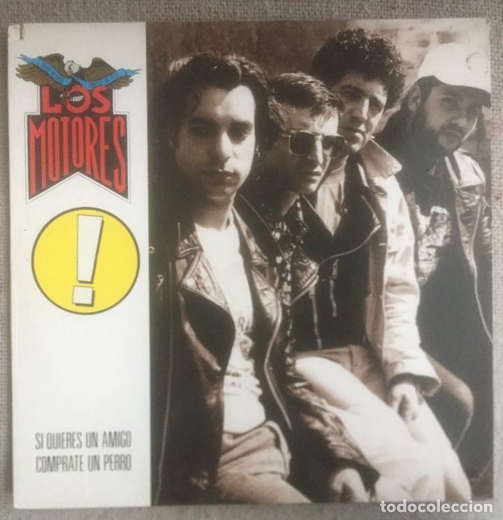 LOS MOTORES - SI QUIERES UN AMIGO CÓMPRATE UN PERRO - LP DRO 1991. EDICIÓN ESPAÑOLA. (Música - Discos - LP Vinilo - Grupos Españoles de los 90 a la actualidad)