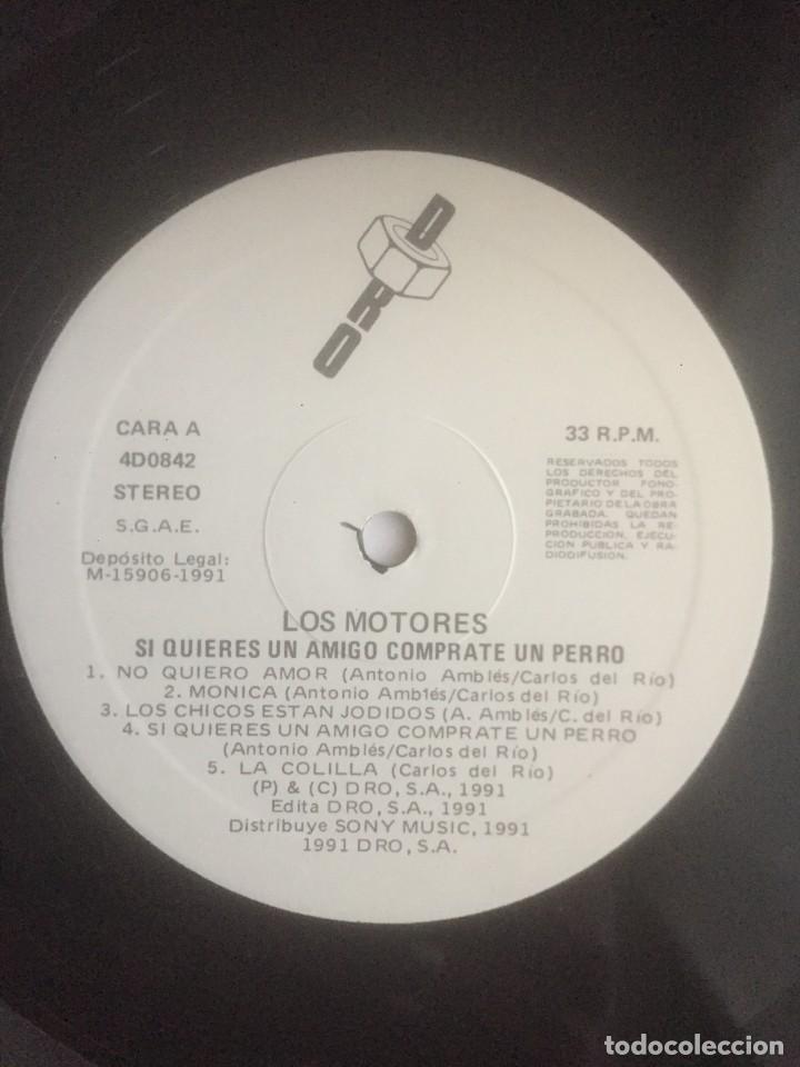 Discos de vinilo: Los Motores - Si quieres un amigo cómprate un perro - LP DRO 1991. Edición española. - Foto 3 - 289028383