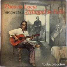 Discos de vinilo: PACO DE LUCIA MANUEL DE FALLA FLAMENCO VINILO LP. Lote 289101458