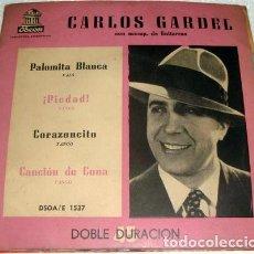 Discos de vinilo: CARLOS GARDEL PALOMITA BLANCA 3 SIMPLE EP CTAPA. Lote 289132538