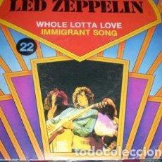 Discos de vinilo: LED ZEPPELIN WHOLE LOTTA LOVE IMMIGRANT SONG SIMPLE. Lote 289158723