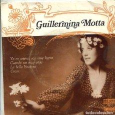 Discos de vinilo: GUILLERMIA MOTTA / LA BELLA ENCARNA + 3 (EP ORLADOR 1973). Lote 289199148