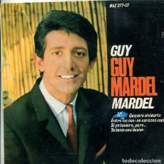 Discos de vinilo: GUY MARDEL / QUISIERA OLVIDARTE + 3 (EP HISPAVOX 1965). Lote 289199433