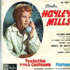 Discos de vinilo: HAYLEY MILLS (BSO) TU A BOSTON Y YO A CALIFORNIA - POLYANA) EP HISPAVOX 1962). Lote 289199863