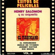 Discos de vinilo: HENRY SOLOMON (EXITOS DE PELICULAS VOL.8) EL VIRGINIANO + 3 (EP BELTER1973). Lote 289200543