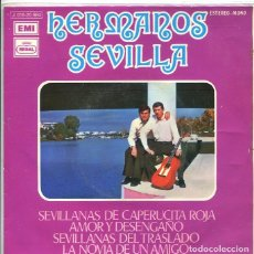 Discos de vinilo: HERMANOS SEVILLA / SEVILLANAS DE CAPERUCITA ROJA + 3 (EP EMI 1973). Lote 289200713