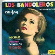 Discos de vinilo: THE HICHWAYMEN / MICHAEL + 3 (EP UNITED ARTISTS 1961). Lote 289201063