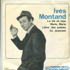 Discos de vinilo: IVES MONTAND / LA VIE ES ROSE + 3 (EP DISCOPHON 1964). Lote 289204253