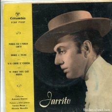 Discos de vinilo: JARRITO (RAMON MONTOYA) / PROQUE RIO Y PORQUE CANTO + 3 (EP COLUMBIA 1961). Lote 289207003