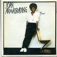 Discos de vinilo: JOAN ARMATRADING / ME MYSELF I / WHEN YOU KISSES ME (SINGLE A&M PROMO 1980). Lote 289210708