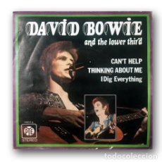 Discos de vinilo: DAVID BOWIE AND THE LOWER THIRD - CAN'T HELP THINKING ABOUT ME / I DIG EVERYTHING. Lote 289213613