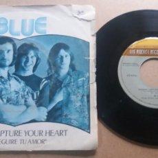 Discos de vinilo: BLUE / GONNA CAPTURE YOUR HEART / SINGLE 7 INCH. Lote 289214193