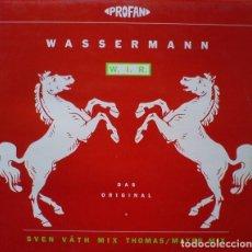 Discos de vinilo: WASSERMANN – W. I. R. (DAS ORIGINAL + SVEN VÄTH MIX THOMAS/MAYER MIX). Lote 289214198
