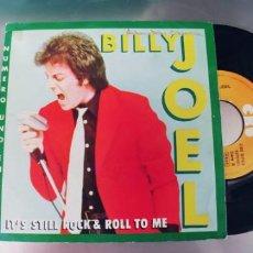Discos de vinilo: BILLY JOEL-SINGLE IT´S STILL ROCK N ROLL TO ME. Lote 289214403