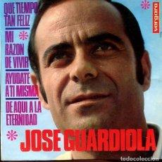 Discos de vinilo: JOSE GUARDIOLA / QUE TIEMPO TAN FELIZ + 3 (EP VERGARA 1968). Lote 289216178