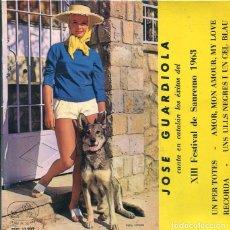 Discos de vinilo: JOSE GUARDIOLA (XIII FESTIVAL DE SAN REMO 1963) UN PER TOTES + 3 (EP VERGARA 1963). Lote 289216483