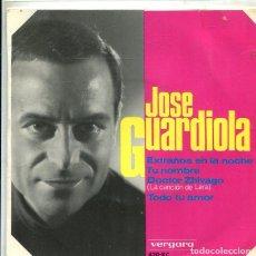 Discos de vinilo: JOSE GUARDIOLA / EXTRAÑOS EN LA NOCHE + 3 (EP VERGARA 1966). Lote 289216688