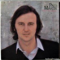Discos de vinilo: PACO MARTIN.A PASO DESCUBIERTO...ESCASO...COMO NUEVO. Lote 289216713