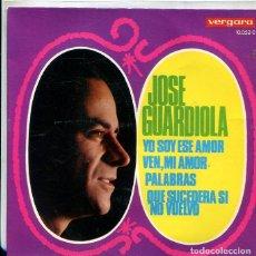 Discos de vinilo: JOSE GUARDIOLA / YO SOY ESE AMOR + 3 (EP VERGARA 1968). Lote 289217483
