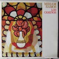 Discos de vinilo: MIRIAM RAMOS.LOS CAMINOS...EX...CANTAUTORA CUBA. Lote 289218098