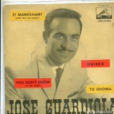 Discos de vinilo: JOSE GUARDIOLA / ET MAINTENANT + 3 (EP LA VOZ DE SU AMO 1962). Lote 289218583