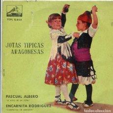 Discos de vinilo: JOTAS TIPICAS ARAGONESAS / PASCUAL ALBERO - ENCARNITA RODRIGUEZ (EP LA VOZ DE SU AMO 1962. Lote 289219613