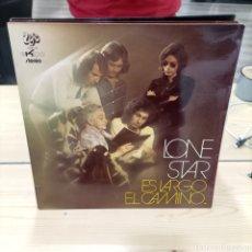 Discos de vinilo: LONE STAR LP ES LARGO EL CAMINO AÑO 1972. Lote 289220038