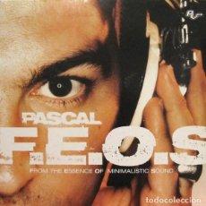 Discos de vinilo: PASCAL F.E.O.S. – FROM THE ESSENCE OF MINIMALISTIC SOUND. Lote 289223403
