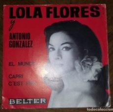 Discos de vinilo: SINGLE LOLA FLORES Y ANTONIO GONZALEZ. PEDIDO MINIMO 3 EUROS.. Lote 289225498