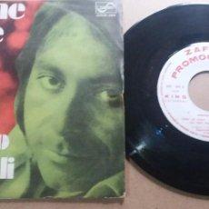 Discos de vinilo: PEPPINO GAGLIARDI / COME LE VIOLE / SINGLE 7 INCH. Lote 289240113