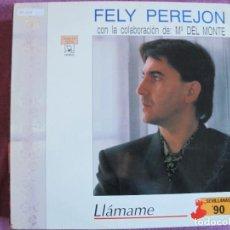 Discos de vinilo: LP SEVILLANAS - FELY PEREJON - LLAMAME (SPAIN, DISCOS HORUS 1990). Lote 289254463