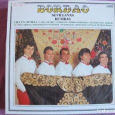 Discos de vinilo: LP SEVILLANAS - BORDAO - CITA EN SEVILLA (SPAIN, DISCOS GADES 1990). Lote 289254978