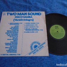 Discos de vinilo: TWO MAN SOUND SPAIN LP 1978 DISCO SAMBA VERSION INTEGRA ELECTRONIC POP LATIN DISCO ORIGINAL REFLEJO. Lote 289255193
