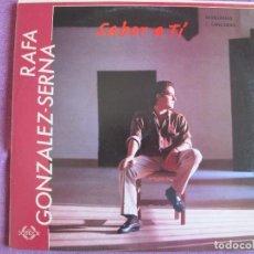 Discos de vinilo: LP SEVILLANAS - RAFA GONZALEZ SERNA - SABOR A TI (SPAIN, COLISEUM 1989). Lote 289257353