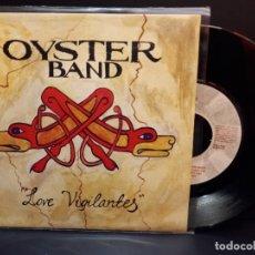 Discos de vinilo: OYSTER BAND LOVE VIGILANTES SINGLES SPAIN 1993 PDELUXE. Lote 289260918