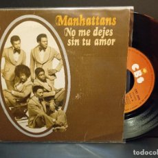 Discos de vinilo: MANHATTANS NO ME DEJES SIN TU AMOR SINGLE SPAIN 1975 PDELUXE. Lote 289262603