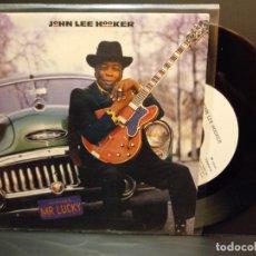 Discos de vinilo: JOHN LEE HOOKER MR.LUCKY SINGLE SPAIN 1991 PDELUXE. Lote 289268358