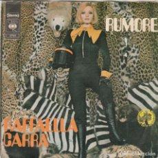 Discos de vinilo: 45 GIRI RAFFAELLA CARRA' RUMORE /MI VIEN DA PIANGERE CBS 2730 ITALY ALTO GRADIMENTO 1975. Lote 289302913