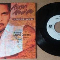 Discos de vinilo: AARON NEVILLE / LOUISIANA / SINGLE 7 PULGADAS. Lote 289304458