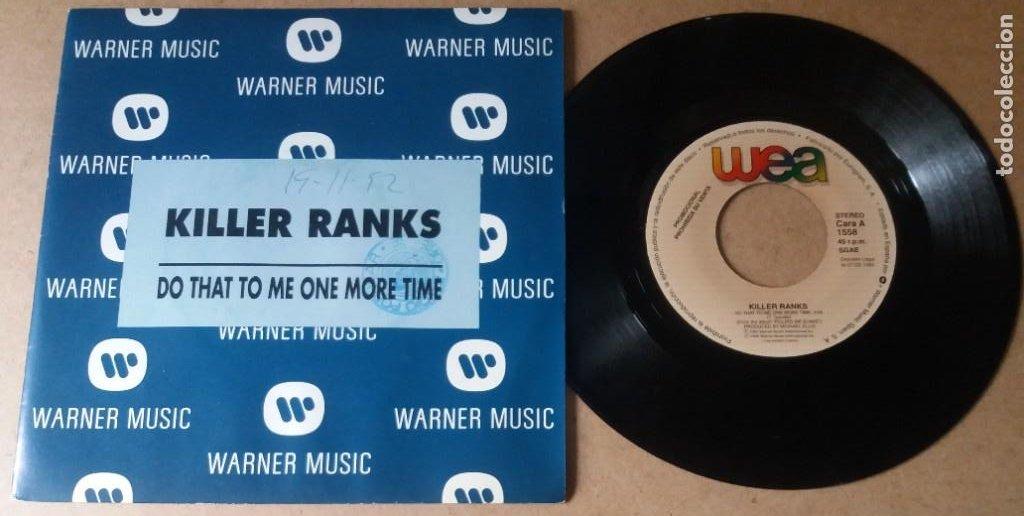 KILLER RANKS / DO THAT TO ME ONE MORE TIME / SINGLE 7 PULGADAS (Música - Discos - Singles Vinilo - Pop - Rock Internacional de los 90 a la actualidad)