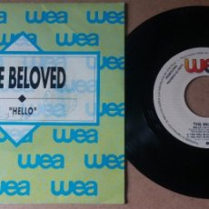 Discos de vinilo: THE BELOVED / HELLO / SINGLE 7 PULGADAS. Lote 289317528