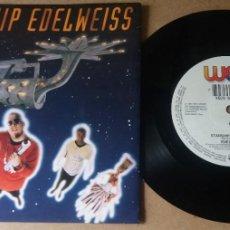 Discos de vinilo: EDELWEISS / STARSHIP EDELWEISS / SINGLE 7 PULGADAS. Lote 289321488