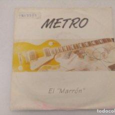 Discos de vinilo: METRO/EL MARRON/SINGLE.. Lote 289328133