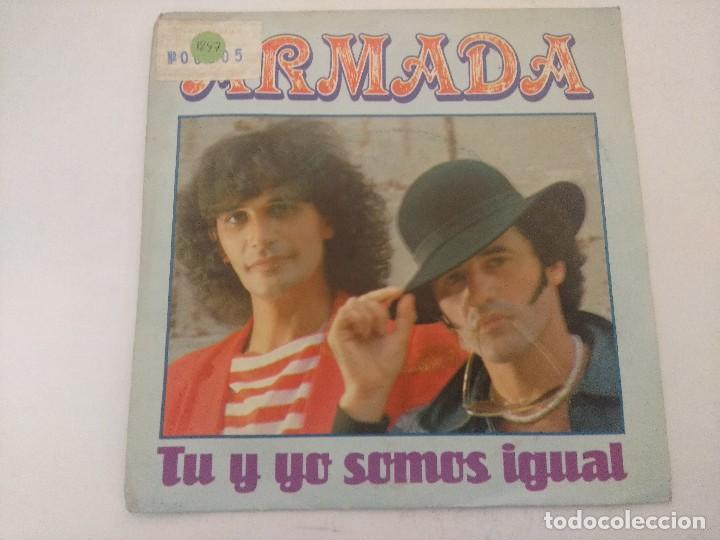 ARMADA/TU Y YO SOMOS IGUAL/SINGLE PROMOCIONAL. (Música - Discos - Singles Vinilo - Grupos Españoles de los 70 y 80)