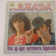 Discos de vinilo: ARMADA/TU Y YO SOMOS IGUAL/SINGLE PROMOCIONAL.. Lote 289329423