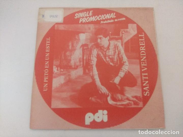 SANTI VENDRELL/UN PETO EN UN ESTEL/SINGLE PROMOCIONAL. (Música - Discos - Singles Vinilo - Grupos Españoles de los 70 y 80)