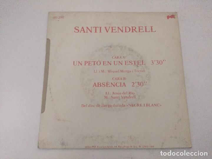 Discos de vinilo: SANTI VENDRELL/UN PETO EN UN ESTEL/SINGLE PROMOCIONAL. - Foto 3 - 289330103