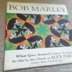 Discos de vinilo: BOB MARLEY-WHAT GOES AROUND COMES AROUND. MAXI. Lote 289330608