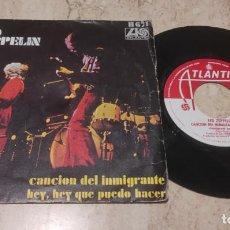 Discos de vinilo: LED ZEPPELIN SG HISPAVOX EDICION ESPAÑOLA 1970 - CANCION DEL INMIGRANTE / HEY, HEY QUE PUEDO HACER. Lote 289332328